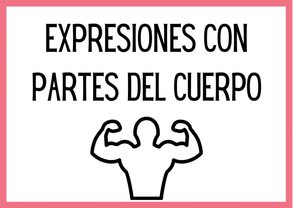 expresiones partes del cuerpo