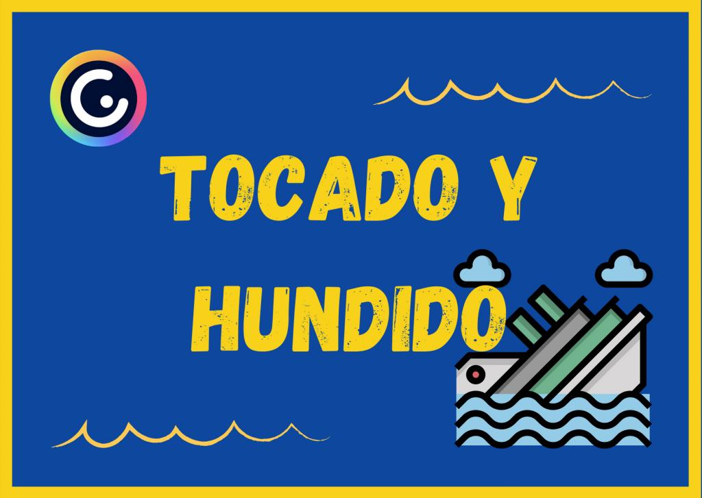 TOCADO Y HUNDIDO