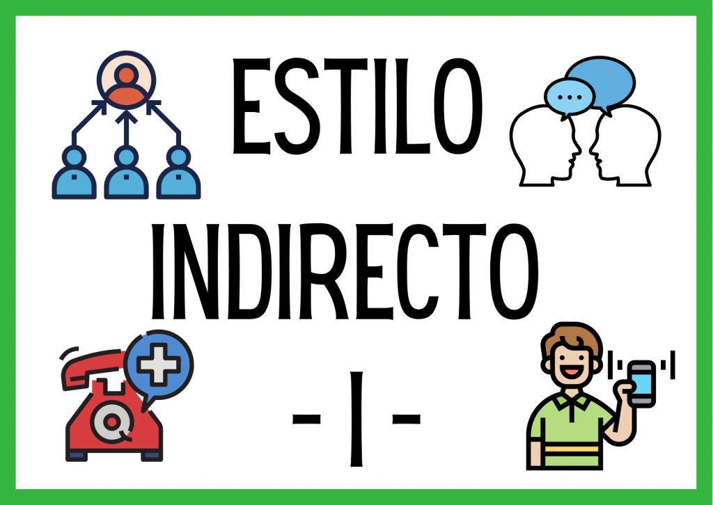 ESTILO INDIRECTO I